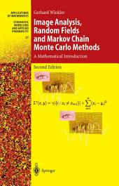 Image Analysis, Random Fields and Markov Chain Monte Carlo Methods: A Mathematical Introduction, Edition 2