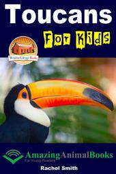 Toucans For Kids
