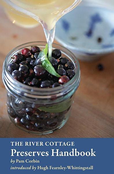 Download The River Cottage Preserves Handbook Book
