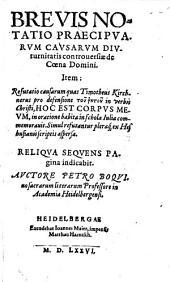 Brevis Notatio Praecipuarum Causarum Diuturnitatis controversiae de Coena Domini