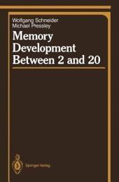 Memory Development Between 2 and 20