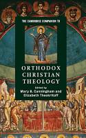 The Cambridge Companion to Orthodox Christian Theology PDF