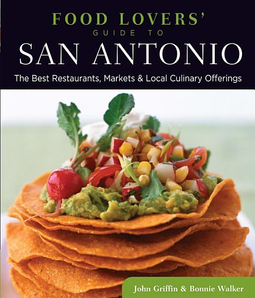 Food Lovers' Guide to® San Antonio