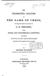 The Celebrated Analysis of the Game of Chess