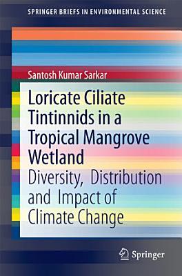 Loricate Ciliate Tintinnids in a Tropical Mangrove Wetland