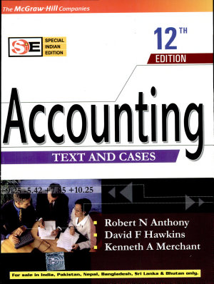 Accounting - Text & Cases 12E