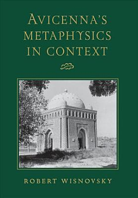 Avicenna s Metaphysics in Context PDF
