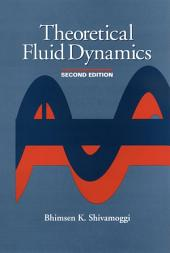 Theoretical Fluid Dynamics: Edition 2