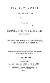 Chronicles of the Canongate. First series: The Highland widow. The two drovers. The surgeon's daughter, &c