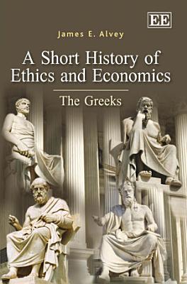 A Short History of Ethics and Economics PDF