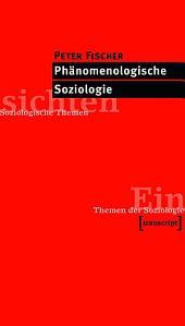 Phänomenologische Soziologie