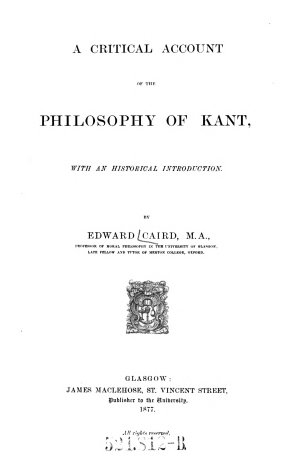 A Critical Account of the Philosophy of Kant