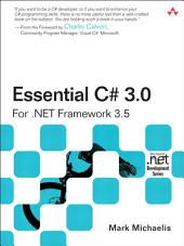 Essential C# 3.0: For .NET Framework 3.5, Edition 2