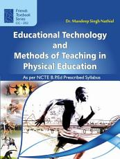 Educational Technology and Methods of Teaching in Physical Education PDF