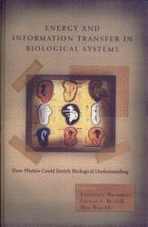 Energy And Information Transfer In Biological Systems Book PDF