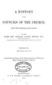 A History of the Councils of the Church: A.D. 431 to A.D. 451, tr. from the German, with the author's approbation, and ed. by the ed. of Hagenbach's history of doctrines, 1883