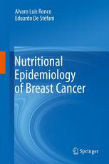 Nutritional Epidemiology of Breast Cancer PDF
