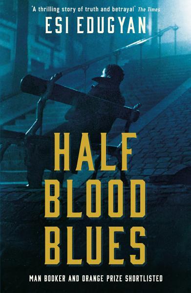 Download Half Blood Blues Book