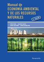 Manual de econom  a ambiental y de los recursos naturales  3   edici  n PDF