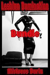 Lesbian Domination Bundle: 3 Stand Alone Stories!