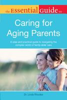 The Essential Guide to Caring for Aging Parents PDF