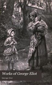 Works of George Eliot: Volume 4