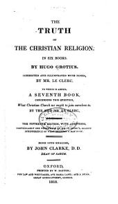 The Truth of the Christian Religion: In Six Books