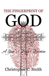 The Fingerprint of God: A Year's Daily Devotion