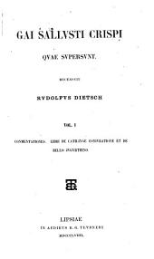 Commentationes. Libri De Catilinae conivratione et De bello Jvgvrthino