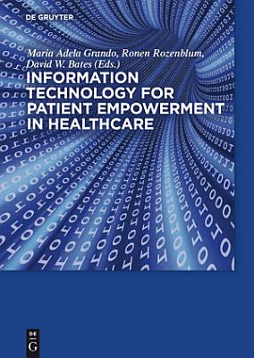 Information Technology for Patient Empowerment in Healthcare PDF
