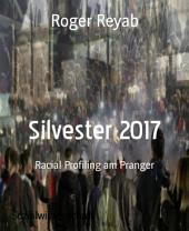 Silvester 2017: Racial Profiling am Pranger
