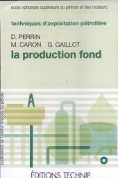 Production fond (La)