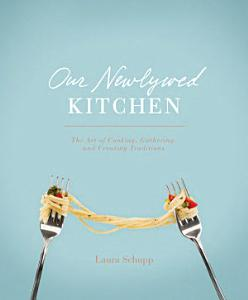 Our Newlywed Kitchen Book