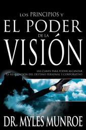 Los Principios Y El Poder De La Vision