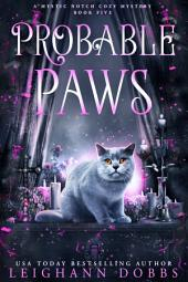 Probable Paws: Mystic Notch Cozy Mystery Series Book 5