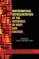 Mathematical Representation at the Interface of Body and Culture PDF