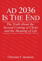 Ad 2036 Is The End Book PDF
