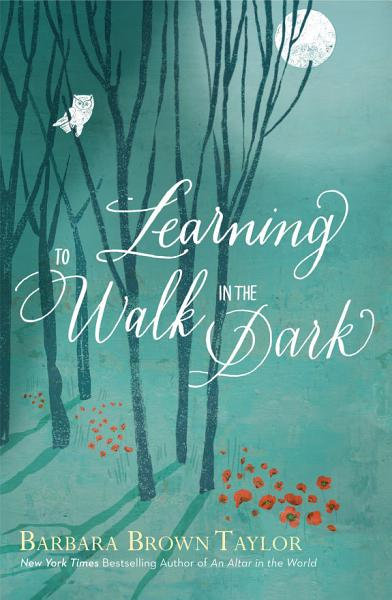 Learning to Walk in the Dark Pdf Book