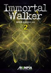 Immortal Walker 2권