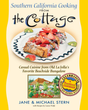 Southern California Cooking from the Cottage