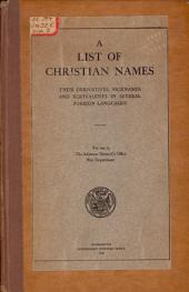 A list of Christian names: their derivatives, nicknames and equivalents in several foreign languages