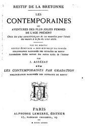 """""""Les"""" contemporaines par gradation: bibliographie raisonnee des ouvrages de Restif"""