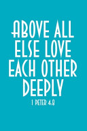 Above All Else Love Each Other Deeply Book PDF