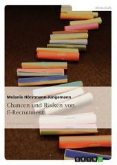 Chancen und Risiken von E-Recruitment