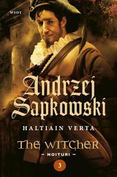 Haltiain verta: The Witcher - Noituri 3