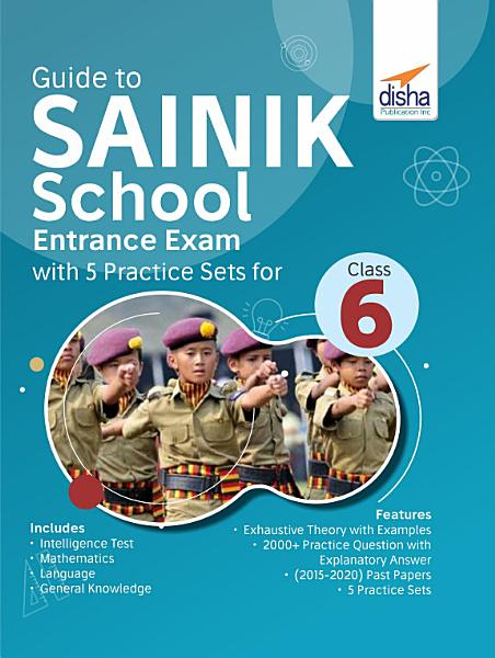 Guide to SAINIK School Entrance Exam with 5 Practice Sets for Class 6 PDF