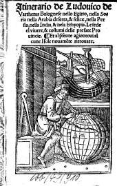 Itinerario de Ludovico de Varthema Bolognese nello Egitto, nella Soria nella Arabia deserta, et felice nella Persia, nella India et nela Ethyopia