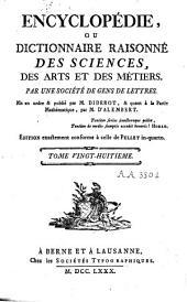 Encyclopédie ou dictionnaire raisonné des sciences des arts et des métiers: Volume28,Partie1