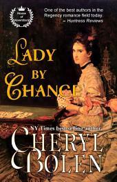 A Lady By Chance: A Regency Romance