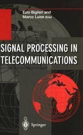 Signal Processing in Telecommunications: Proceedings of the 7th International Thyrrhenian Workshop on Digital Communications Viareggio, Italy, September 10 – 14, 1995